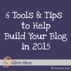6_Tools_and_Tips_to_Help_Build_Your_Blog-01