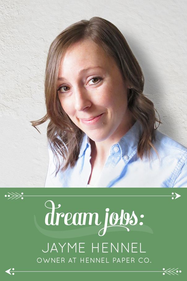 dream-jobs-jayme-hennel
