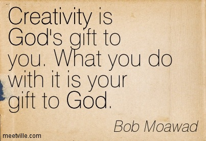 quotation-bob-moawad-god-creativity-meetville-quotes-157617
