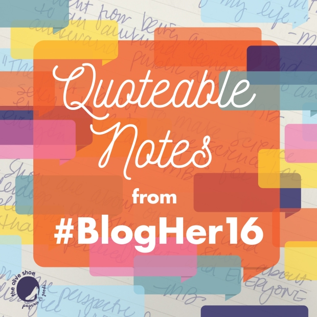 BlogHer16_Quoteable_Notes-01