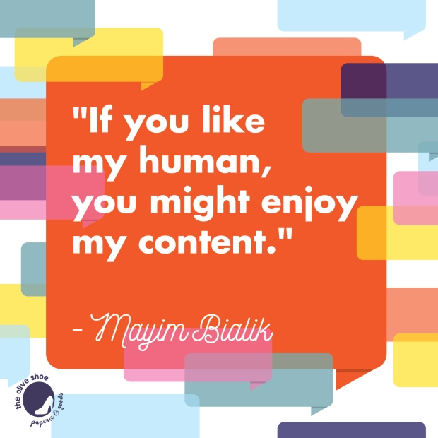BlogHer16_QuotesSq_Mayim_Bialik-01